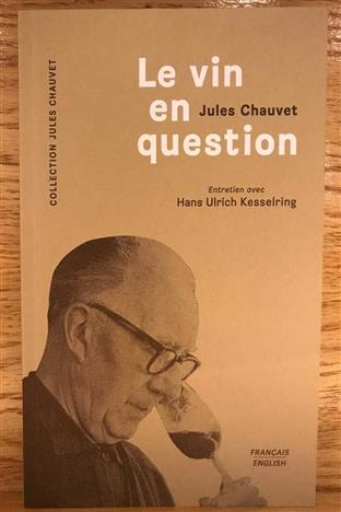 Le Vin en Question 2018  Book Interview with Jules Chauvet